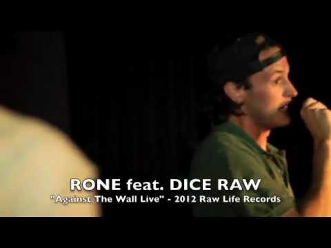 Rone feat Dice Raw - Against The Wall (Live)