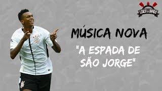 Baixar MÚSICA NOVA PRO CORINTHIANS - A ESPADA DE SÃO JORGE