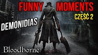 FUNNY MOMENTS z BLOODBORNE [#02] (by Necatti)