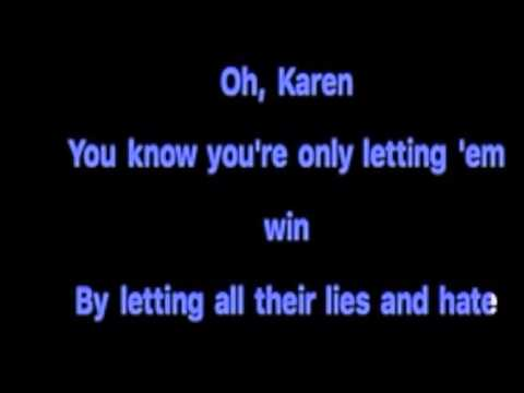 Karen Don't Be Sad (Karaoke w/o backing vox) - In The Style of: Miley Cyrus