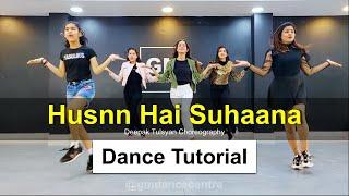Husnn hai Suhaana Dance Tutorial - Deepak Tulsyan Dance Choreography | G M Dance