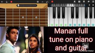 Manan full piano and guitar tune bgm | kaisi yeh yaariyan | manik and nandni | by khyati hastir
