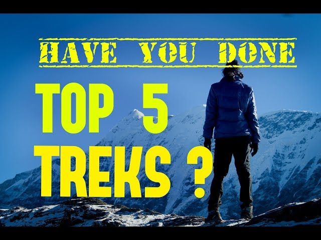 Top Treks in Indian Himalayas  - Have you done these Top 5 Treks ?   Insane Traveller | Trekmunk