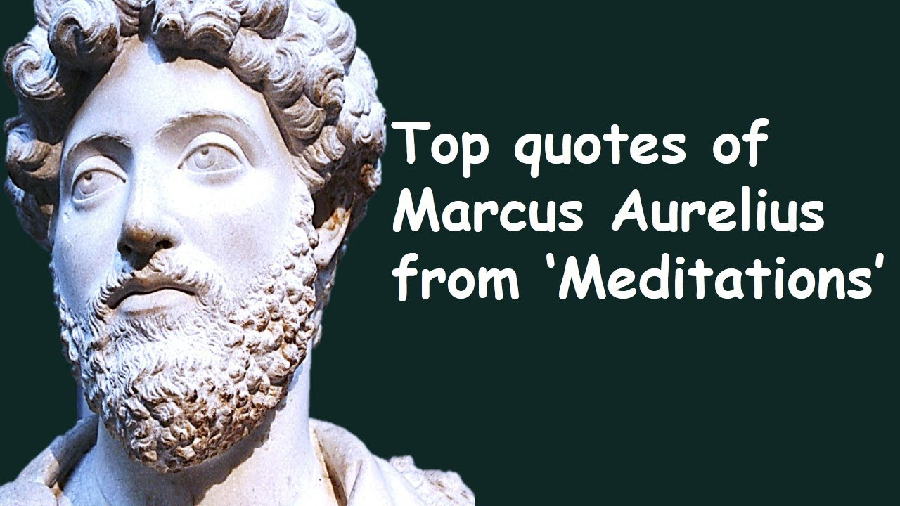 Top Quotes Of Marcus Aurelius Inspirational Wise Quotes From