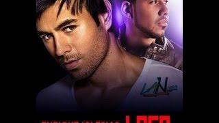 Romeo Santos & Enrique Iglesias - Loco Lyriç Letra (2013)