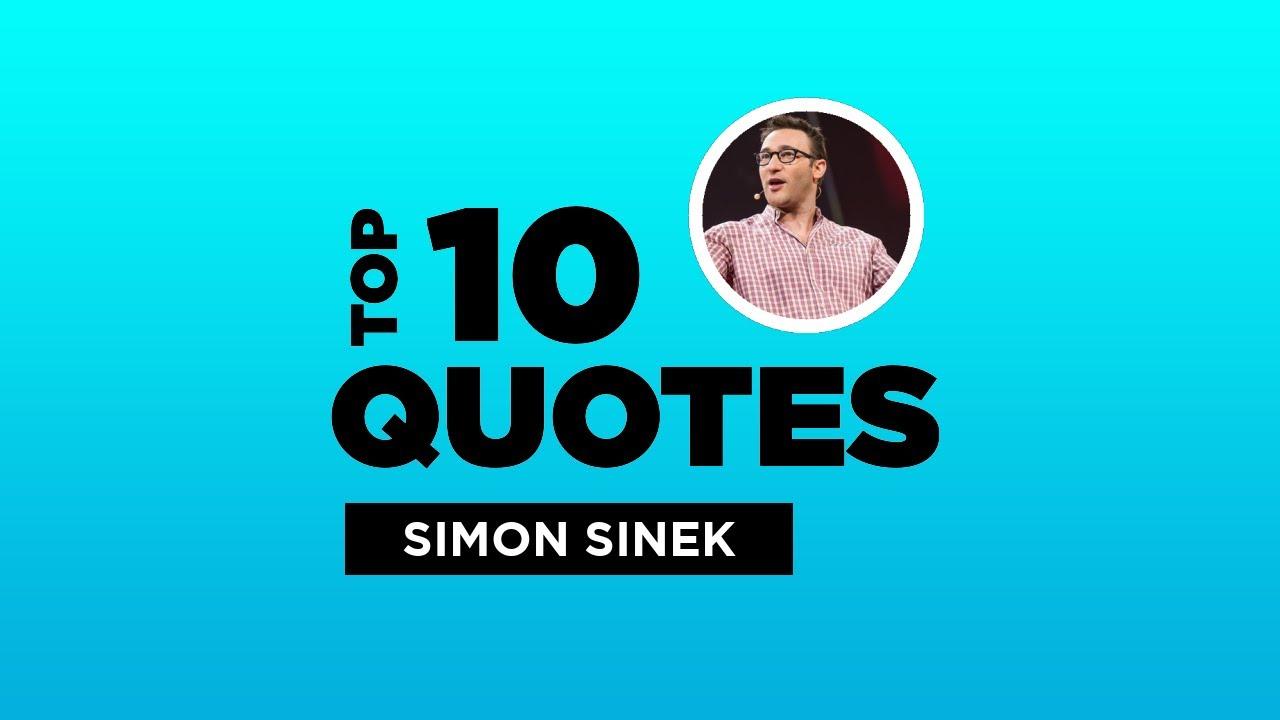 Top 10 Simon Sinek Quotes English Author Simonsinek