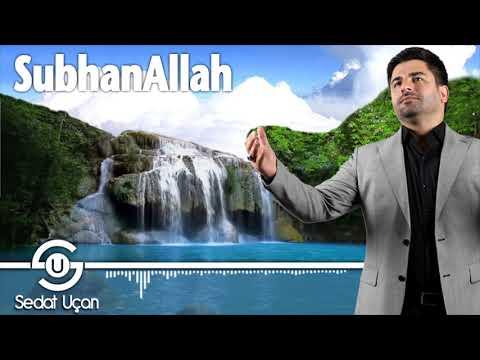 Sedat Uçan - Subhanallah | 2018 Yeni Albüm