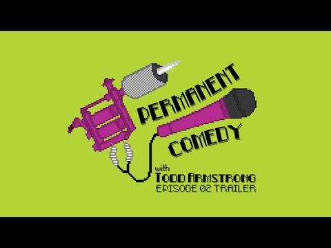 EP02 Trailer Promo - Permanent Comedy with Todd Armstrong