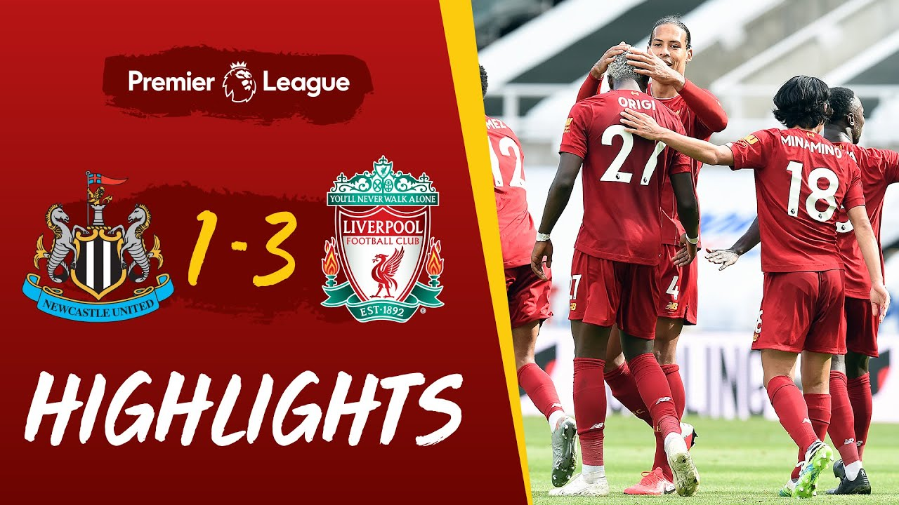 Highlights: Newcastle 1-3 Liverpool | The champions round off the season with a win