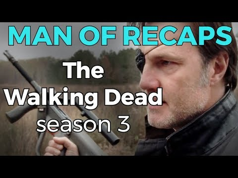 RECAP!!!  Walking Dead: Season 3