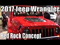 2017 Jeep Wrangler Red Rock Concept At The 2016 NAIAS Auto Show