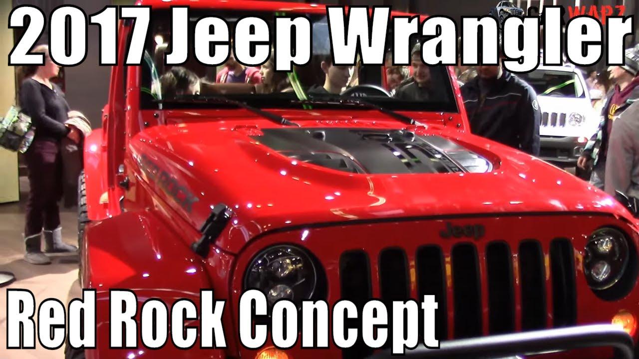 2017 jeep wrangler concept design 2017 - 2017 Jeep Wrangler Red Rock Concept At The 2016 Naias Auto Show Youtube
