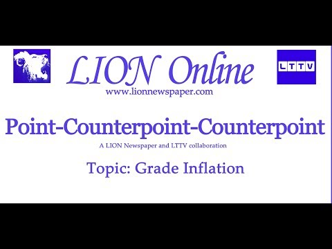 Pointcounterpoint On Every Student >> Grade Inflation Point Counterpoint Counterpoint Video Article