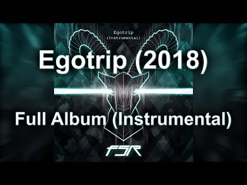 Fake Smile Revolution - Egotrip (Instrumental) - FULL ALBUM (2018)