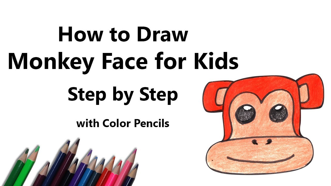 How to Draw a Monkey Face for Kids Step by Step - very ...