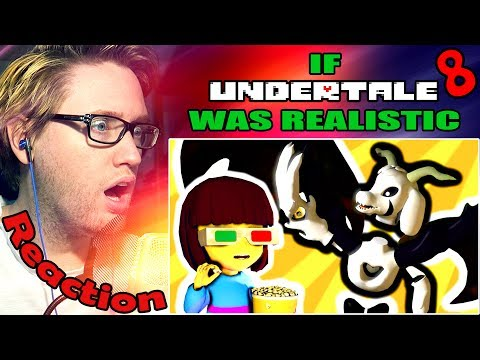 If Undertale Was Realistic 8 REACTION! | THE GENDERLESS CHILD