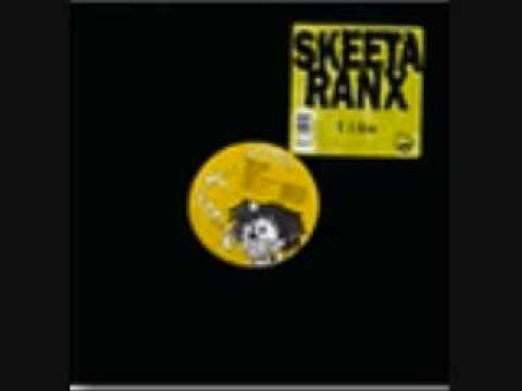 Skeeta Ranx - I Like