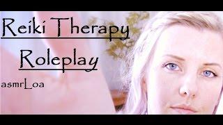 ASMR  *Reiki Therapy Role Play*