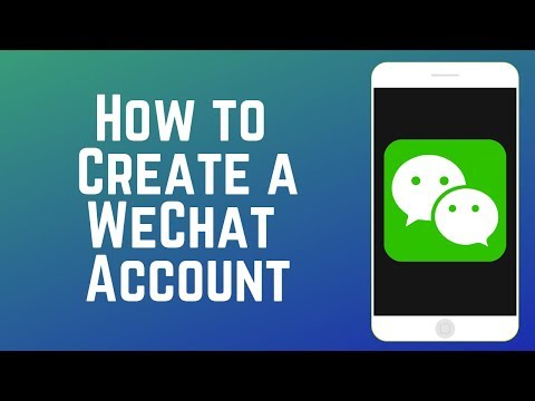 How To Create A WeChat Account (2019)