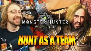 HUNT AS A TEAM: Max Plays - MONSTER HUNTER WORLD (Ep 3)