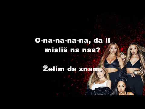Little Mix Think About Us Srpski Prevod Youtube