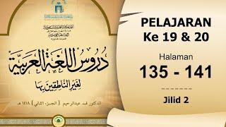 Durusul Lughoh Hal. 135-141 Jilid 2 (Pelajaran ke 19-20)