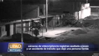 EN VÍCTOR LARCO CÁMARAS DE VIDEOVIGILANCIA REGISTRAN ASALTADO A JOVEN Y UN ACCIDENTE DE TRÁN