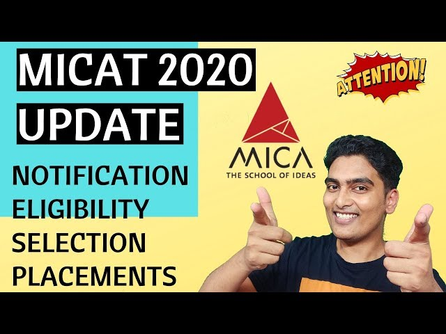 MICAT 2020 Admission Notification - Eligibility and Shortlisting Criteria