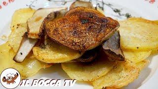 622 - Funghi porcini e patate al forno...un fantastico contorno! (ricetta facile veloce e deliziosa)