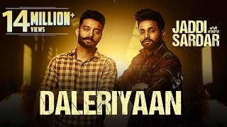 Daleriyaan | Sippy Gill | Dilpreet Dhillon | Jaddi Sardar | Latest Movie Songs | 6th Sep