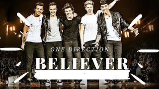 One Direction - Believer
