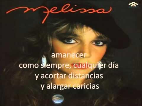 Melissa - Una especie en extincion karaoke
