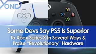 "Some Devs Say PS5 Is Superior To Xbox Series X In Several Ways & Praise ""Revolutionary"" Hardware"