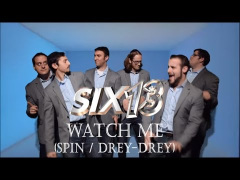 Six13 - Watch Me (Spin / Drey-Drey) - 2015 Chanukah Jam