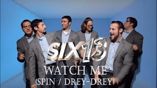 Six13 - Watch Me (Spin / Drey-Drey) - an adaptation for Chanukah