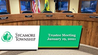 Sycamore Township - Trustee Meeting - January 19, 2021