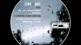 CRS//001 Conrad Van Orton - Drawing chords (original mix)