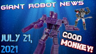 GOOD MONKEY!!!   Giant Robot News July 21 2021