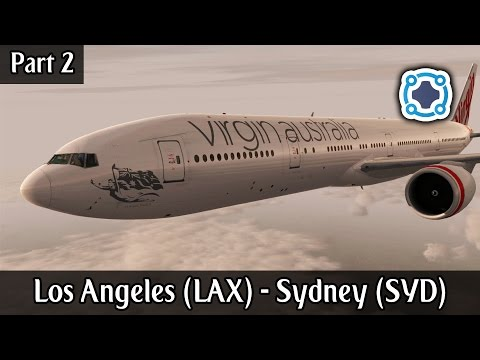 Los Angeles (KLAX) - Sydney (YSSY) | Virgin Australia 777 | Part 2