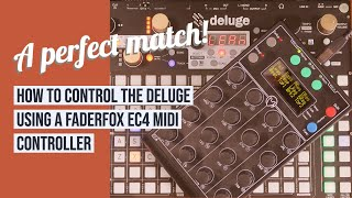 Faderfox EC4 and Deluge - a perfect match!