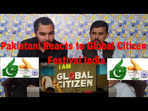 Pakistani Reacts to | What You Missed at the 2016 Global Citizen Festival India! | Reaction CoMpLeX