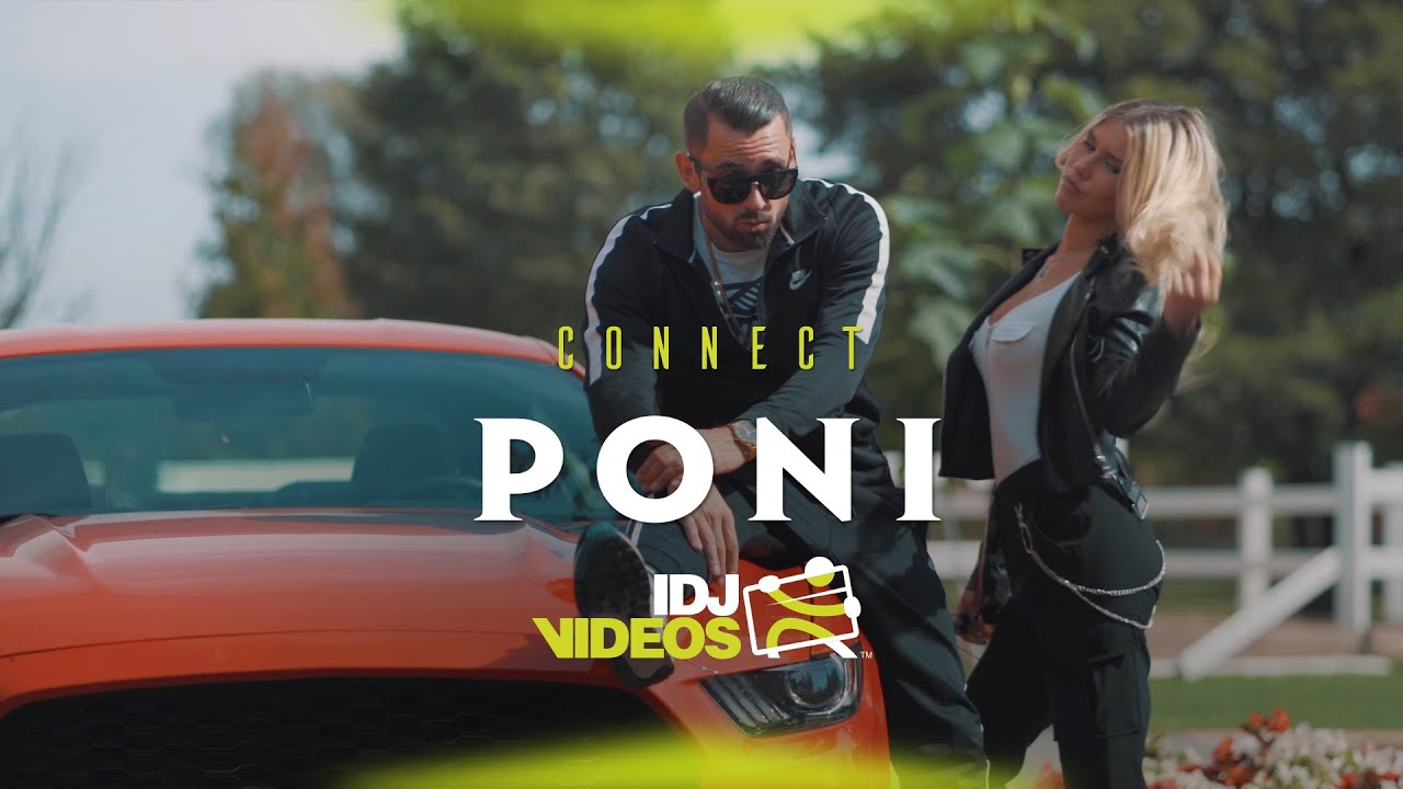 CONNECT - PONI (OFFICIAL VIDEO)
