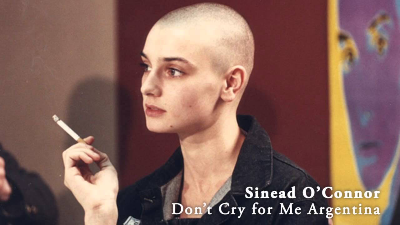 sinead o connor don t cry for me argentina