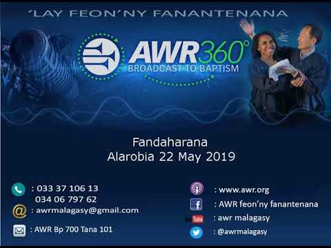 Fandaharana AWR Teny Malagasy Alarobia 22Mai2019