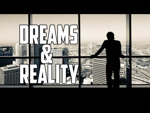 Dreams & Reality | Business Motivation