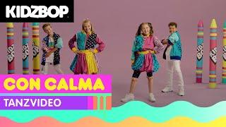 KIDZ BOP Kids - Con Calma (Tanzvideo) [KIDZ BOP Germany 2]