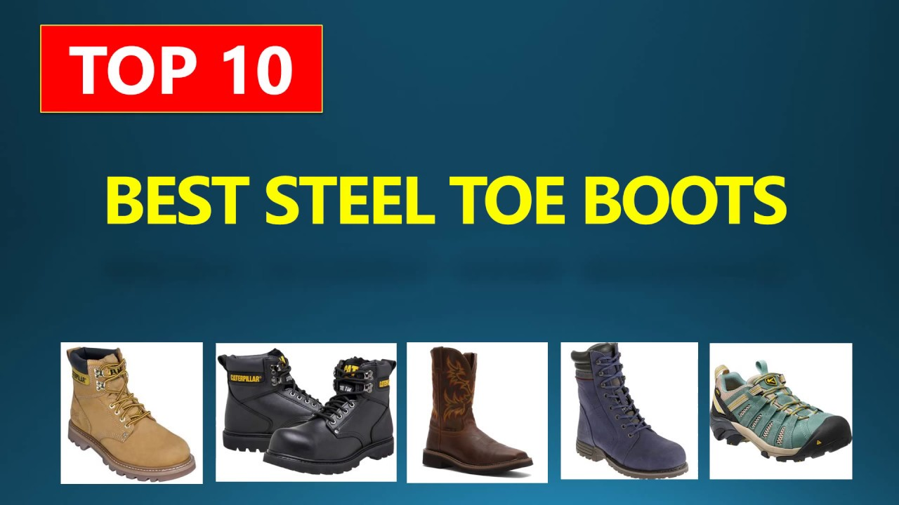 Best Steel Toe Boots For Men   Women  6193c32658
