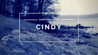CINDY - Significado del Nombre Cindy ♥