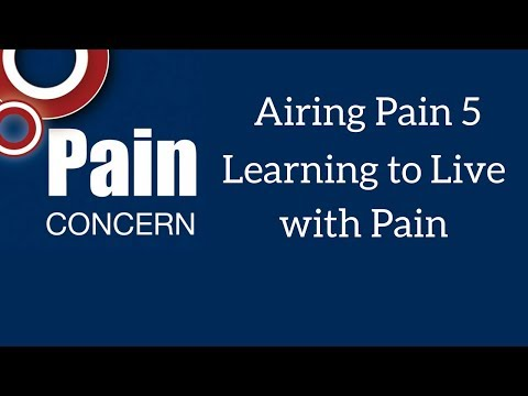 Airing Pain 5: Learning to Live with Pain
