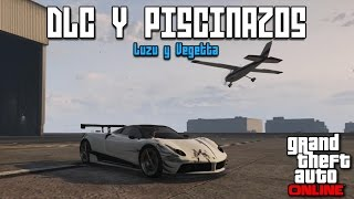 DLC Y PISCINAZOS!!! - GTA V Online con Vegetta - [LuzuGames]